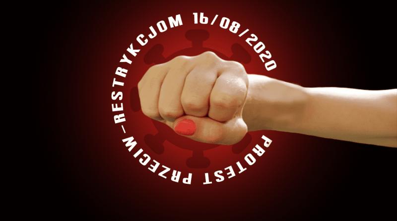 Protest przeciw restrykcjom 16/08/2020 godz. 12:00-15:00