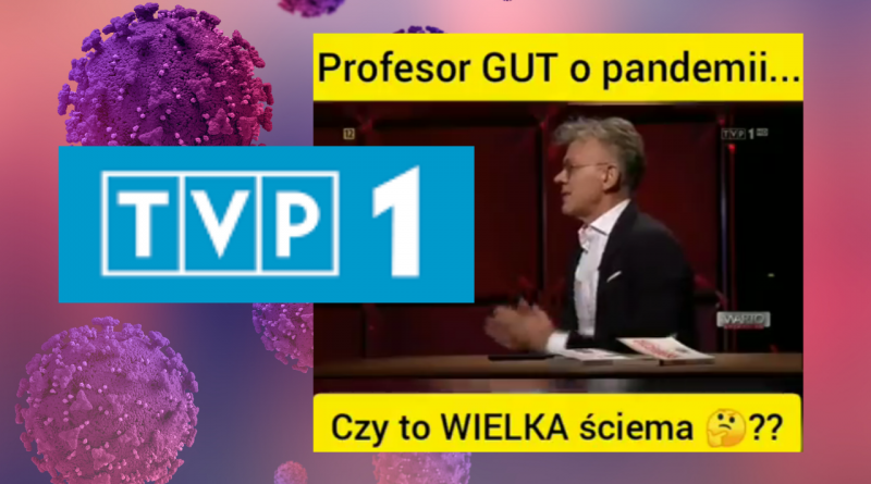 TVP1 – Profesor GUT o pandemii. Wielka ściema?