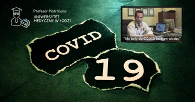 Prof. Piotr Kuna - kierownik Uniwersytetu Medycznego w Łodzi o koronawirusie COVID-19