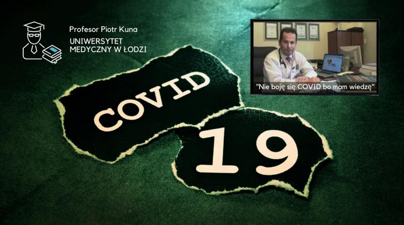 Prof. Piotr Kuna – kierownik Uniwersytetu Medycznego w Łodzi o koronawirusie COVID-19