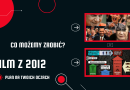 SZACH MAT dla ludzkości – 12 minut z 2012 roku na Twoich oczach?