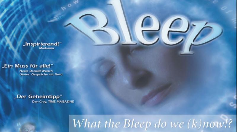 What The Bleep Do We Know – Co my tak naprawdę wiemy?
