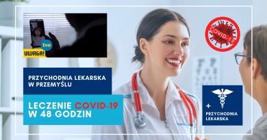 Leczenie COVID-19 w 48 godzin cała Polska - TVN