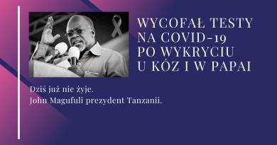 Prezydent Tanzanii John Magufuli nie żyje!