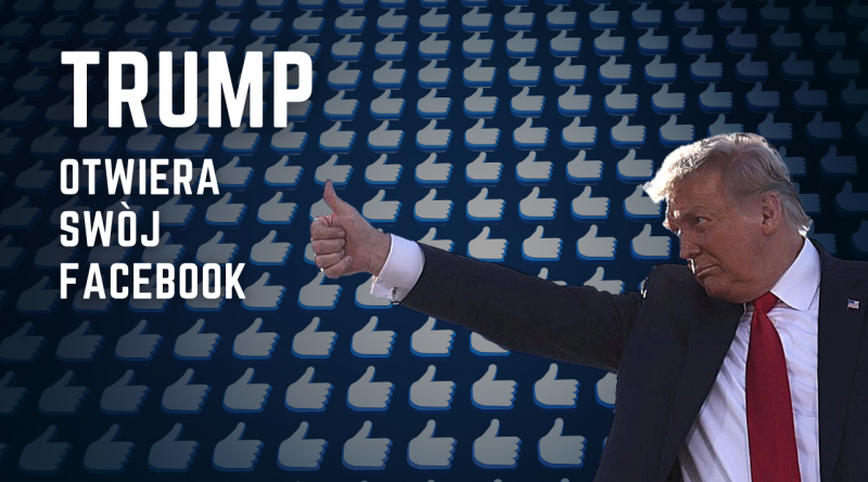 Donald Trump otwiera swój Facebook