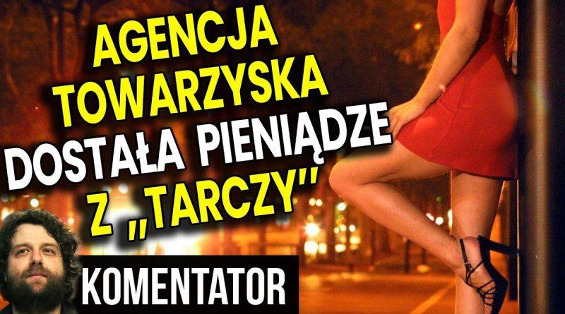 AGENCJA TOWARZYSKA otrzymuje pieniądze z Tarczy ok 200 000zł!