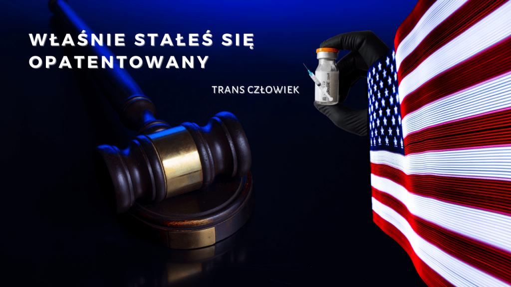 Wyrok Sądu Najwyższego w USA - patent i wykluczenie z praw człowieka?